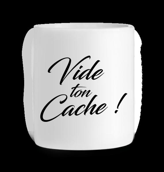Mug en Céramique Vide ton cache – BLANC – Face