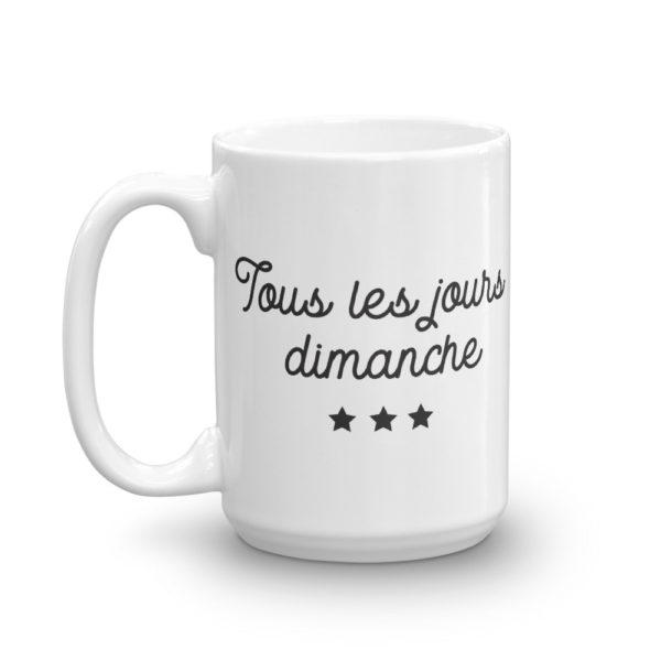 Mug haut Tous les jours Dimanche cote