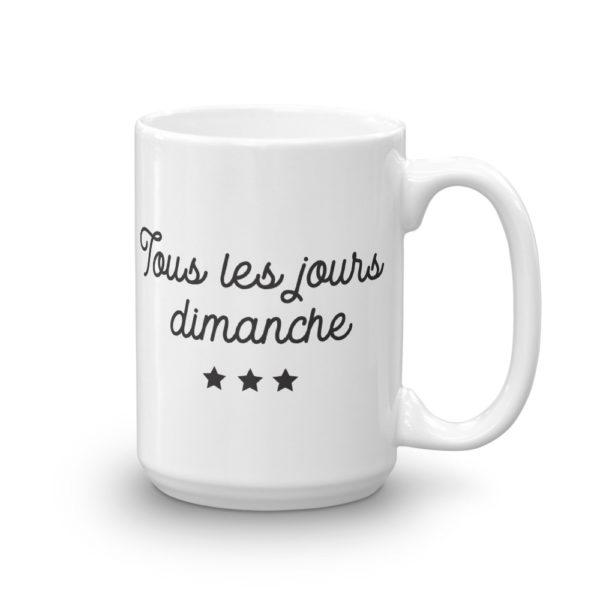 Mug haut Tous les jours Dimanche cote2