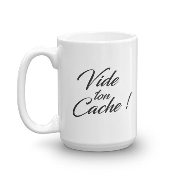 Mug haut Vide ton cache cote