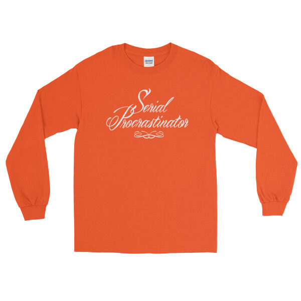 Sweat Serial Procratinator orange